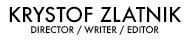 Krystof Zlatnik - Director Homepage